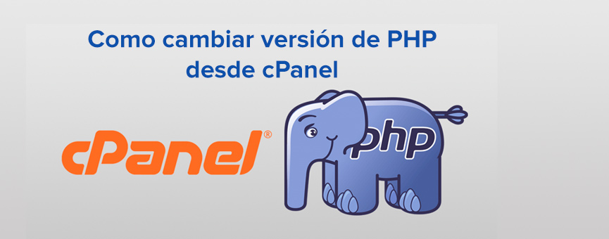 En este momento estás viendo Como cambiar la versión de PHP desde cPanel