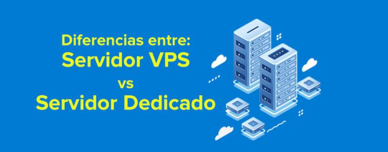 Diferencias entre servidores VPS y Dedicados