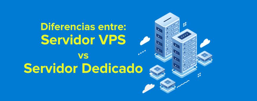 diferencias entre servidor vps y servidor dedicado